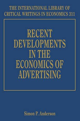 Recent Developments in the Economics of Advertising (Hardback)