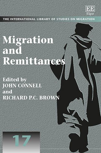9781783479467: Migration and Remittances (The International Library of Studies on Migration series, #17)