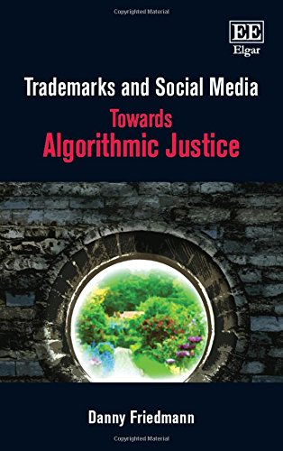 9781783479535: Trademarks and Social Media: Towards Algorithmic Justice