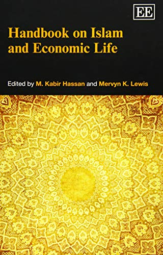Handbook on Islam and Economic Life: Hassan, M. Kabir (EDT)/ Lewis, Mervyn K. (EDT)