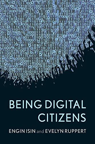 9781783480562: Being Digital Citizens