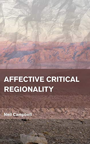 9781783480821: Affective Critical Regionality (Place, Memory, Affect)