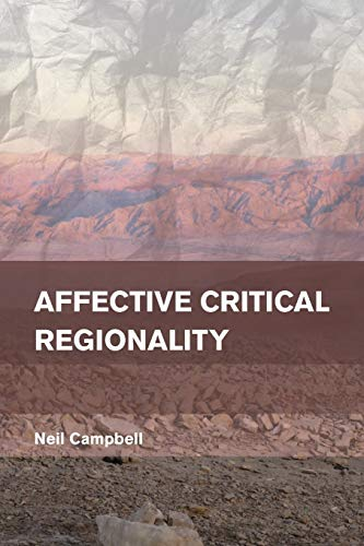 9781783480838: Affective Critical Regionality (Place, Memory, Affect)