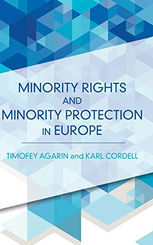 9781783481903: Minority Rights and Minority Protection in Europe