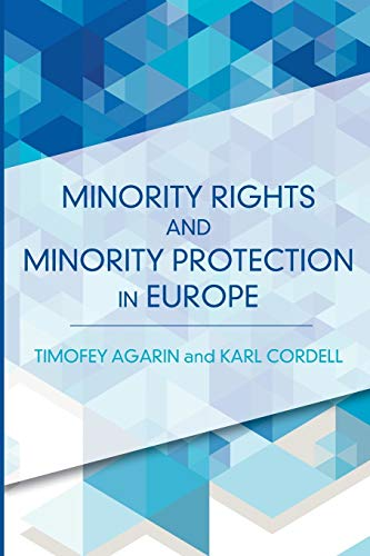 9781783481910: Minority Rights and Minority Protection in Europe