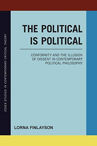 9781783482870: Political is Political (Essex Studies in Contemporary Critical Theory)