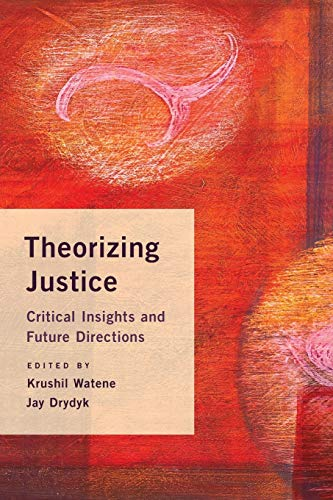 9781783484058: Theorizing Justice: Critical Insights and Future Directions