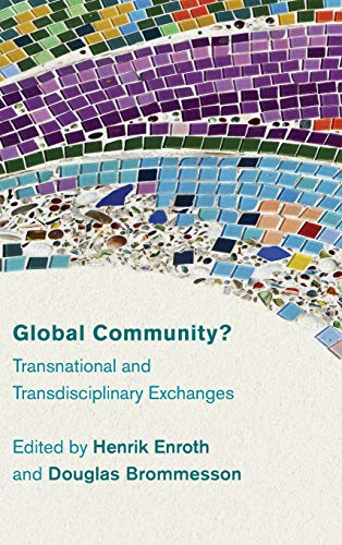 9781783484720: Global Community?: Transnational and Transdisciplinary Exchanges