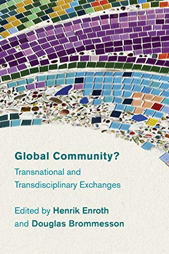 9781783484737: Global Community?: Transnational and Transdisciplinary Exchanges