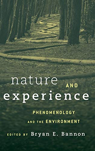 9781783485208: Nature and Experience: Phenomenology and the Environment