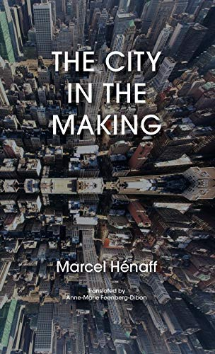 9781783485260: The City in the Making