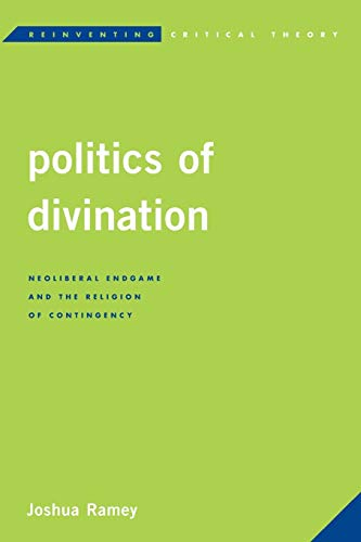9781783485536 Politics Of Divination Reinventing Critical Theory