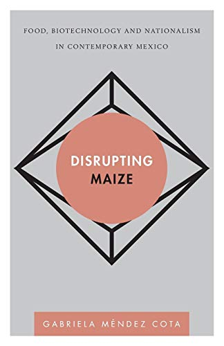 Disrupting Maize (Disruptions) (Paperback)