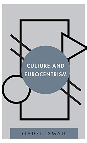 9781783486335: Culture and Eurocentrism (Disruptions)