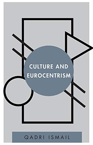 9781783486342: Culture and Eurocentrism (Disruptions)
