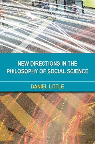 9781783487400: New Directions in the Philosophy of Social Science