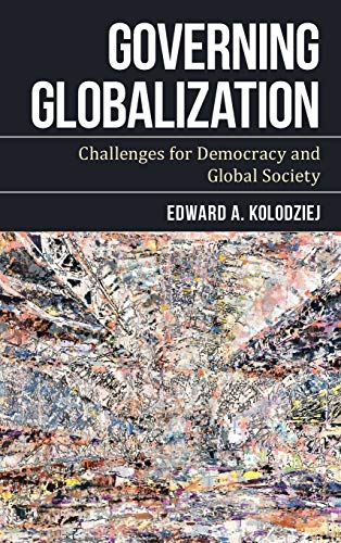 9781783487622: Governing Globalization: Challenges for Democracy and Global Society