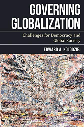 9781783487639: Governing Globalization: Challenges for Democracy and Global Society