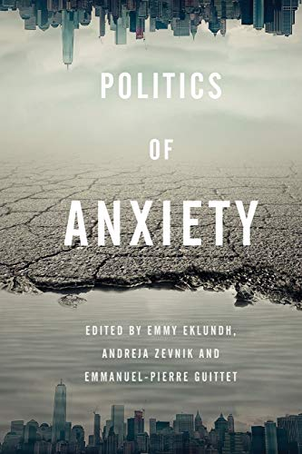 9781783489916: Politics of Anxiety