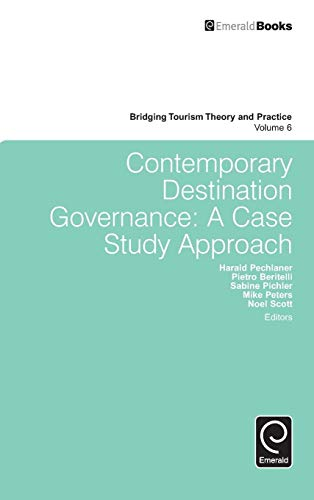 9781783501120: Contemporary Destination Governance (Bridging Tourism Theory and Practice)