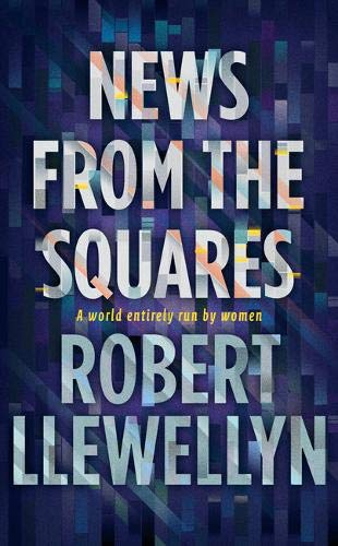 9781783520077: News from the Squares