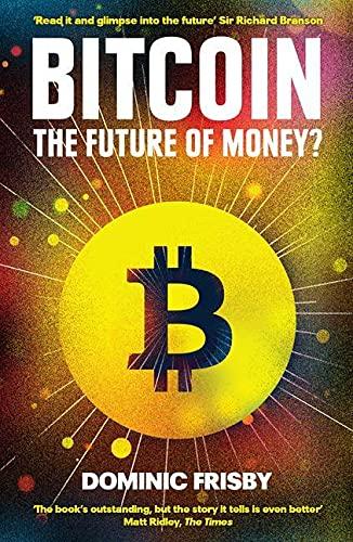 9781783520770: Bitcoin: The Future of Money?