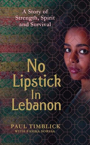 9781783521081: No Lipstick in Lebanon