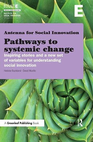 9781783530533: Pathways to Systemic Change: Inspiring Stories and a New Set of Variables for Understanding Social Innovation