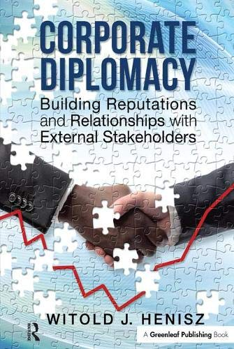 9781783530557: Corporate Diplomacy: Building Reputations and Relationships with External Stakeholders