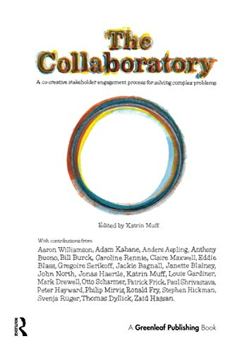 The Collaboratory: A Co-Creative Stakeholder Engagement Process for Solving Complex Problems: ...