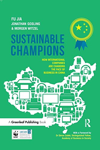 9781783531608: Sustainable Champions: How International Companies are Changing the Face of Business in China