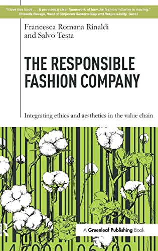 9781783532193: The Responsible Fashion Company: Integrating Ethics and Aesthetics in the Value Chain