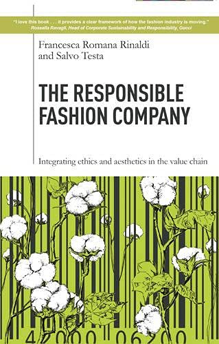 9781783532209: The Responsible Fashion Company: Integrating Ethics and Aesthetics in the Supply Chain