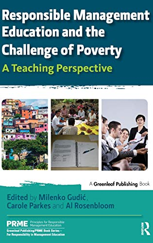 9781783532575: Responsible Management Education and the Challenge of Poverty: A Teaching Perspective