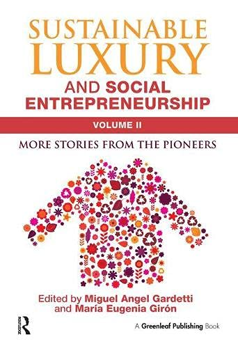 9781783533718: Sustainable Luxury and Social Entrepreneurship Volume II: More Stories from the Pioneers: 2