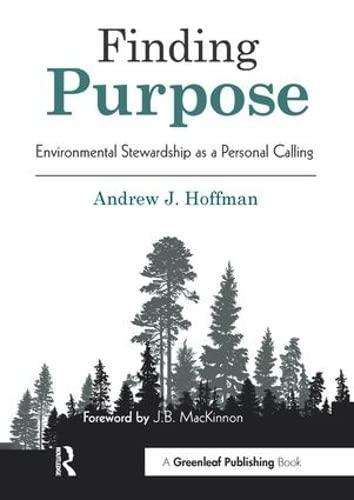 9781783533725: Finding Purpose: Environmental Stewardship as a Personal Calling