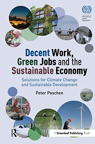 9781783534494: Decent Work, Green Jobs and the Sustainable Economy: Solutions for Climate Change and Sustainable Development