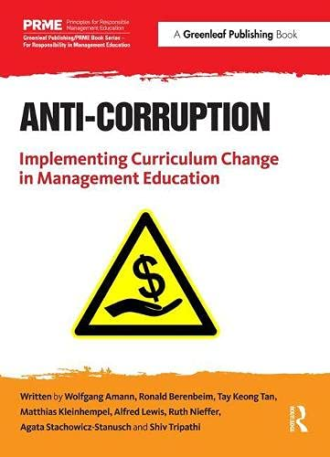 9781783534739: Anti-Corruption: Implementing Curriculum Change in Management Education (The Principles for Responsible Management Education Series)
