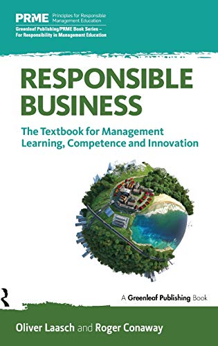 9781783534869: Responsible Business: The Textbook for Management Learning, Competence and Innovation (The Principles for Responsible Management Education Series)