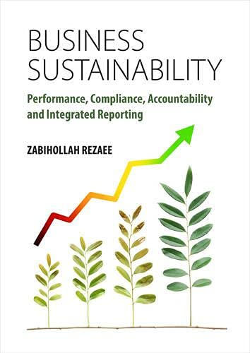 9781783535040: Business Sustainability: Performance, Compliance, Accountability and Integrated Reporting