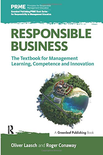 9781783535057: Responsible Business: The Textbook for Management Learning, Competence and Innovation (Prme: Principles for Responsible Management Education)
