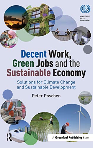 9781783535187: Decent Work, Green Jobs and the Sustainable Economy: Solutions for Climate Change and Sustainable Development