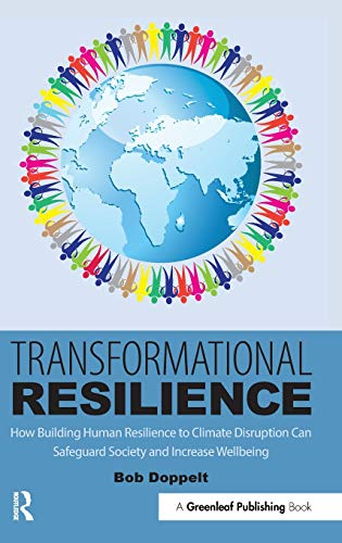 9781783535262: Transformational Resilience: How Building Human Resilience to Climate Disruption Can Safeguard Society and Increase Wellbeing