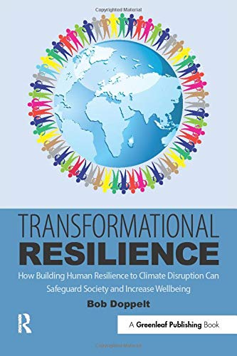 9781783535286: Transformational Resilience: How Building Human Resilience to Climate Disruption Can Safeguard Society and Increase Wellbeing