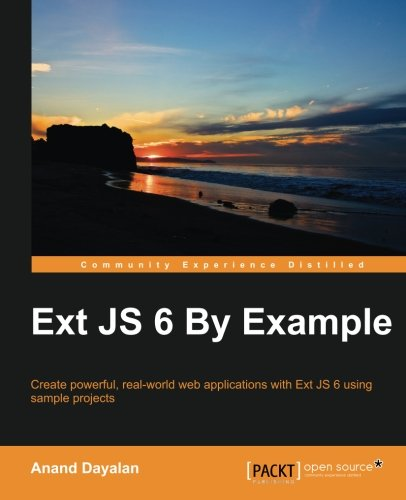 9781783550494: Ext JS 6 By Example