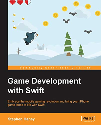 9781783550531: Game Development with Swift