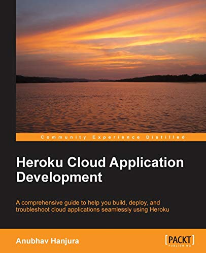 9781783550975: Heroku Cloud Application Development