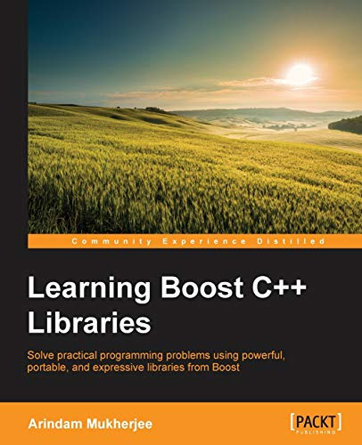 9781783551217: Learning Boost C++ Libraries