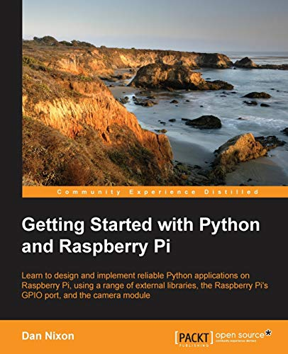 9781783551590: Getting Started with Python and Raspberry Pi