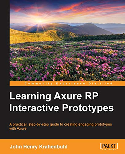 9781783552054: Learning Axure RP Interactive Prototypes